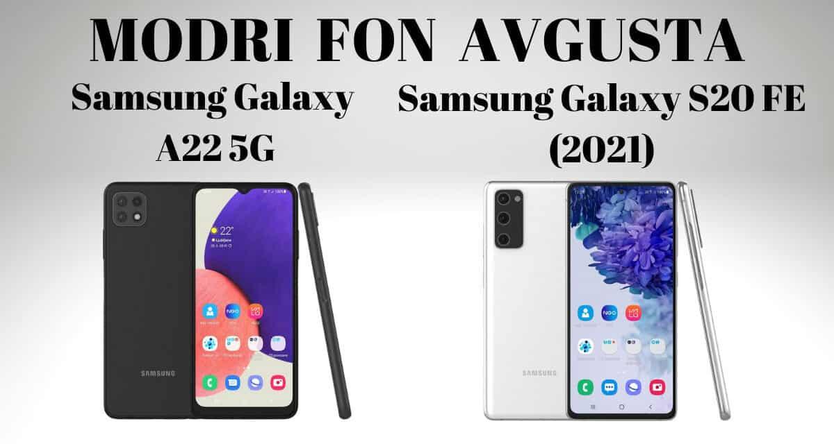 Modri Fon avgusta – Galaxy A22 5G in Galaxy S20 FE (2021)