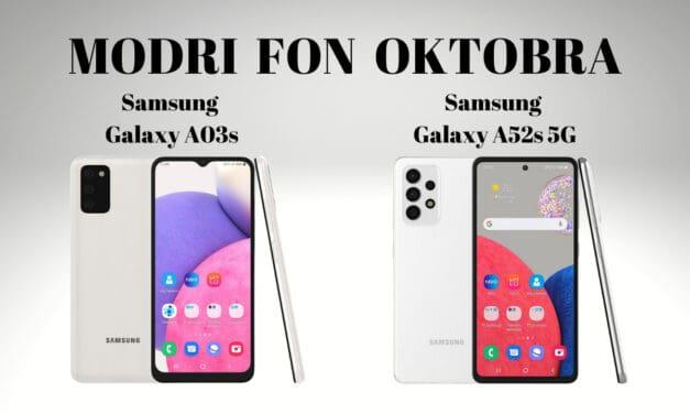 Modri Fon oktobra – Samsung Galaxy A03s in Samsung Galaxy A52s 5G